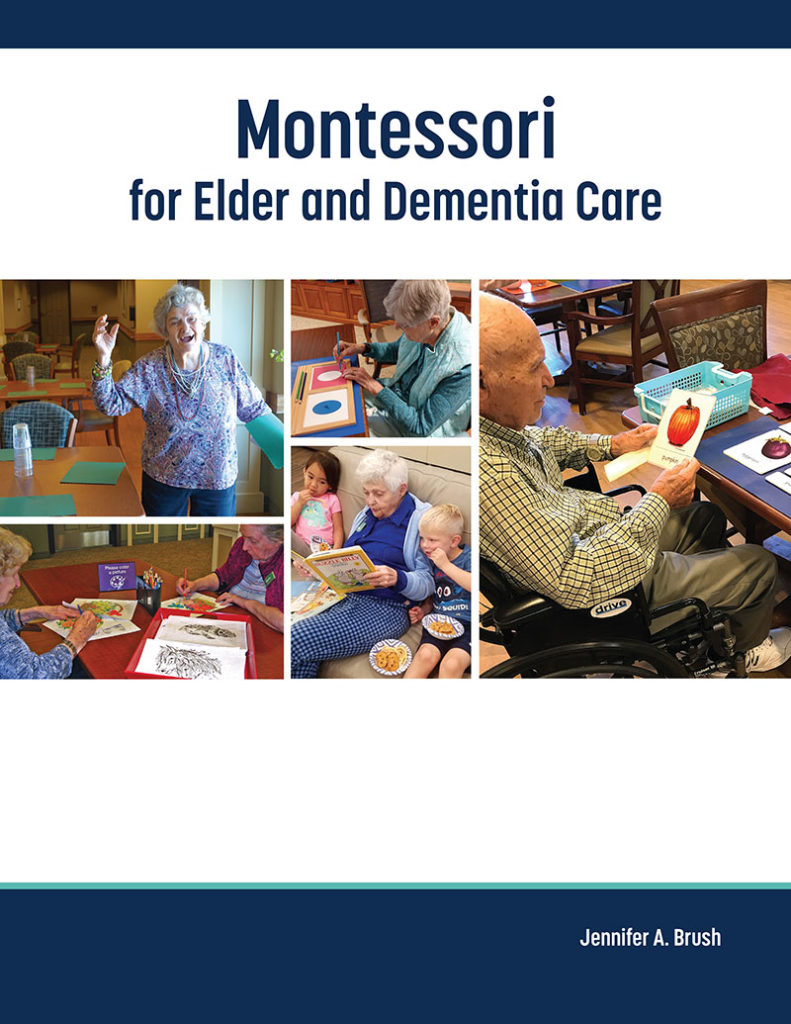 Montessori for Elder and Dementia Care